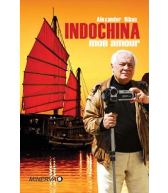 Indochina mon amour