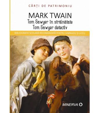 Tom Sawyer in strainatate/Tom Sawyer detectiv