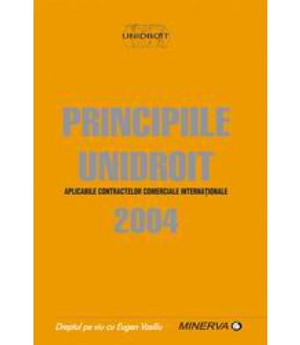 Principiile UNIDROIT aplicabile contractelor comerciale internationale