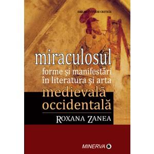 Miraculosul formei si manifestari in literatura si arta