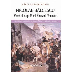 Romanii supt Mihai Voievod-Viteazul